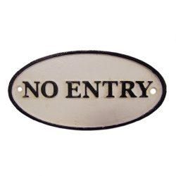 NO ENTRY tábla